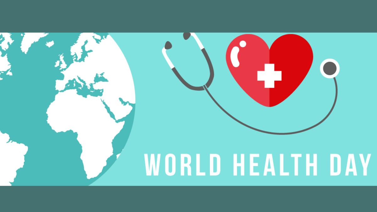 World Health Day - April 7